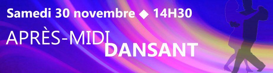 Après-Midi Dansant – Samedi 30 novembre